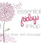Essential Friday's Linkup