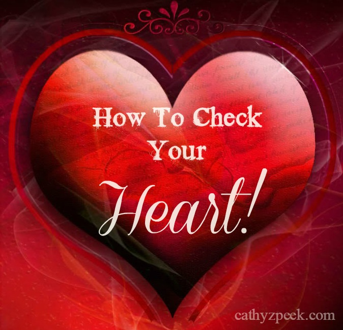 Check Your Heart!