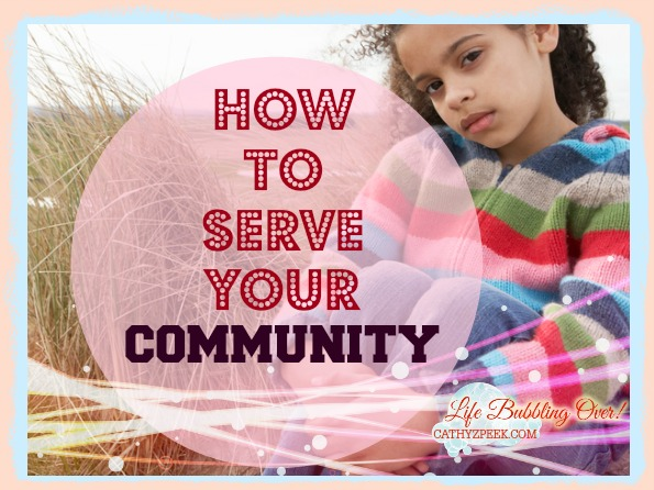 How To Serve Your Community!