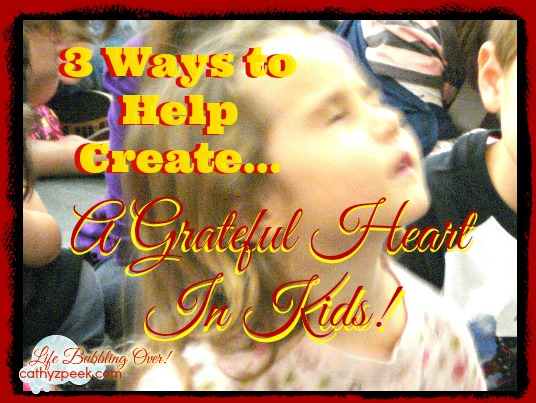 3 Ways Kids Learn Gratitude!
